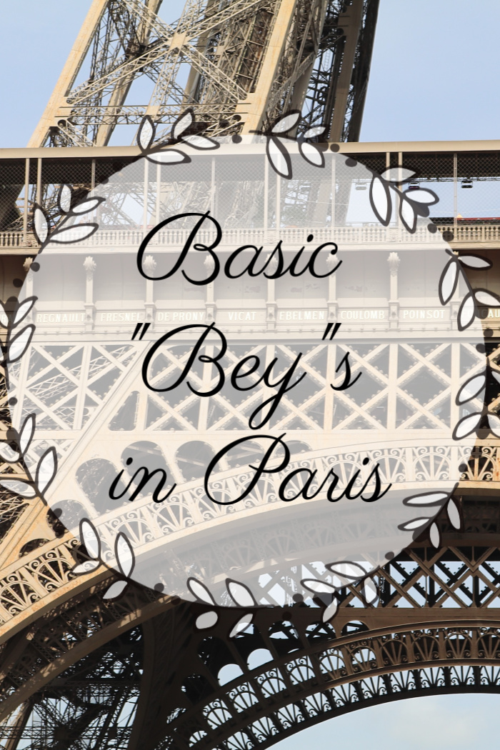 "Basic ""Bey""s in Paris"