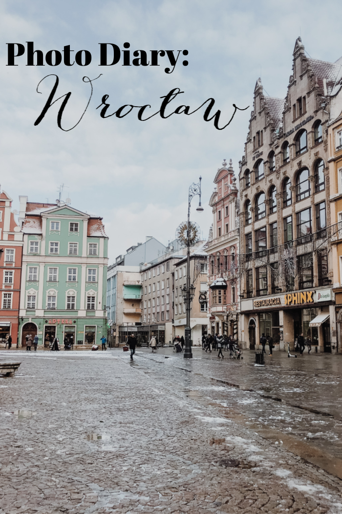 Photo Diary: Wroclaw